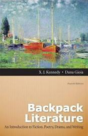 Backpack Literature: An Introduction to Fiction, Poetry, Drama, and Writing (4th