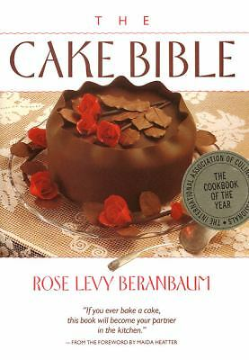 The Cake Bible, Rose Levy Beranbaum, Good Book