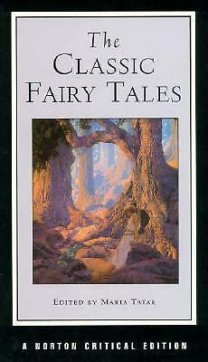 The Classic Fairy Tales (Norton Critical Editions), , Good Book