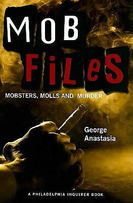 Mobfiles: Mobsters, Molls and Murder, George Anastasia, Acceptable Book