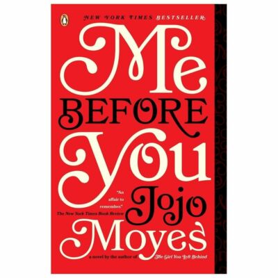 Me Before You: A Novel  Moyes, Jojo