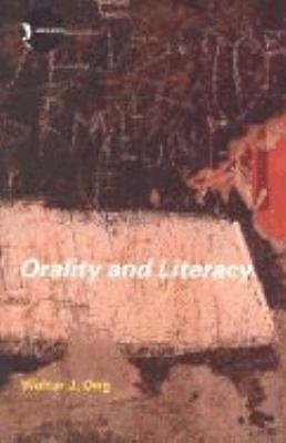 Orality and Literacy (New Accents)  Ong, Walter J.