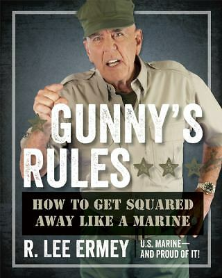 Gunny's Rules: How to Get Squared Away Like a Marine,Ermey, R. Lee,  Good Book