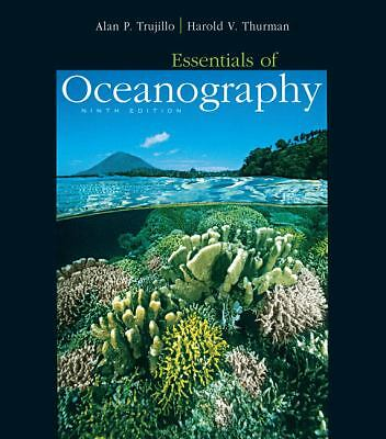 Essentials of Oceanography (9th Edition), Thurman, Harold V., Trujillo, Alan P.,