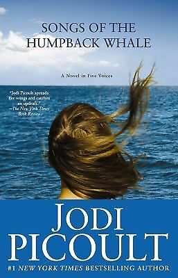 Songs of the Humpback Whale: A Novel - Jodi Picoult - Good Condition