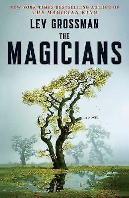 The Magicians: A Novel  Lev Grossman