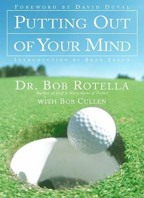 Putting Out of Your Mind, Bob Rotella, Good Book