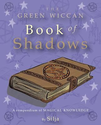 The Green Wiccan Book of Shadows, Silja, Good, Books