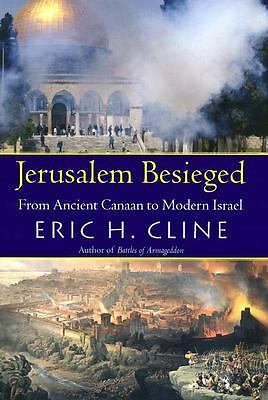 Jerusalem Besieged: From Ancient Canaan to Modern Israel,Cline, Eric H.,  Accept