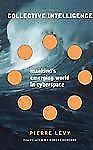 Collective Intelligence: Mankind's Emerging World in Cyberspace (Helix Books), P