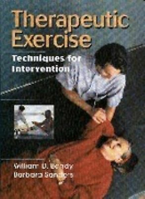 Therapeutic Exercise: Techniques for Intervention, Sanders PhD  PT  SCS, Barbara