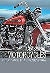 The Complete Encyclopedia of Classic Motorcycles (Complete Encyclopedia Series),