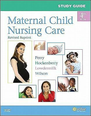 Study Guide for Maternal Child Nursing Care - Revised Reprint, 4e, Lowdermilk RN