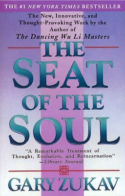 The Seat of the Soul, Gary Zukav, Good Book