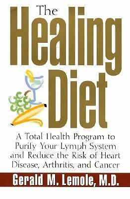 The Healing Diet: A Total Health Program to Purify Your Lymph System and Reduce