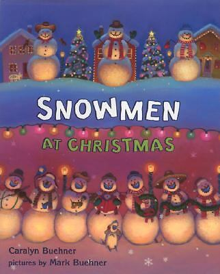 Snowmen at Christmas, Buehner, Caralyn, Good Book