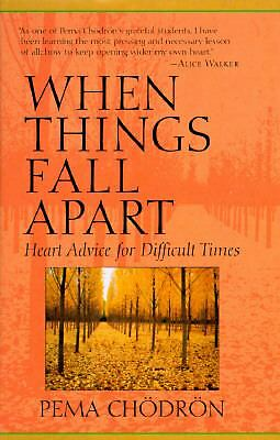 When Things Fall Apart: Heart Advice for Difficult Times, Chodron, Pema, Accepta