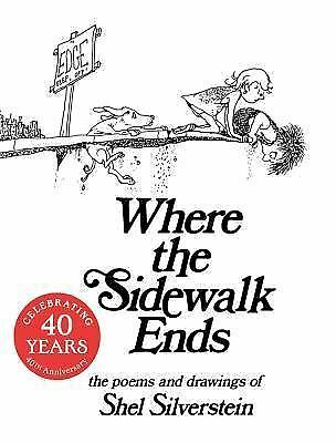Where the Sidewalk Ends: Poems and Drawings  Shel Silverstein