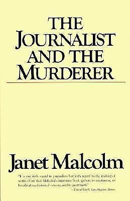 The Journalist and the Murderer - Malcolm, Janet - Good Condition