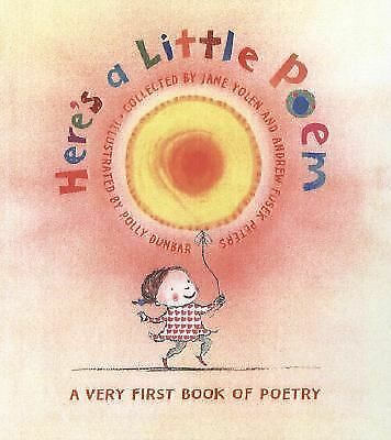 Here's A Little Poem: A Very First Book of Poetry, , Good Book