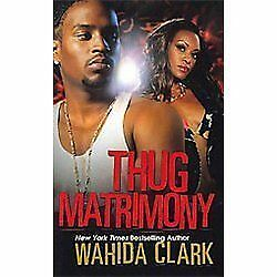Thug Matrimony, Clark, Wahida, Good Book