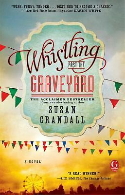 Whistling Past the Graveyard, Crandall, Susan, Good Book