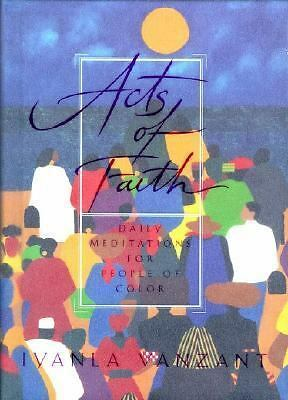 Acts of Faith: Daily Meditations for People of Color by Vanzant, Iyanla