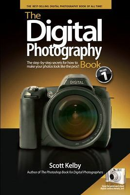 The Digital Photography Book by Kelby, Scott