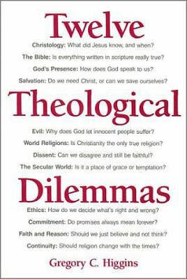 Twelve Theological Dilemmas, Higgins, Gregory C., Acceptable Book