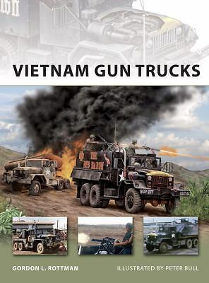 Vietnam Gun Trucks (New Vanguard), Rottman, Gordon, Good Book