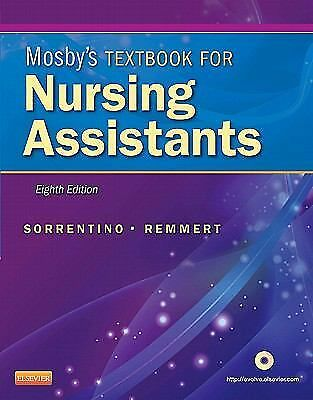 Mosby's Textbook for Nursing Assistants 8th Edition, TPB Sorrentino Remmert