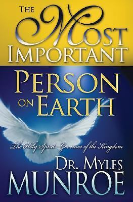 Most Important Person on Earth, Myles Munroe, Good Book