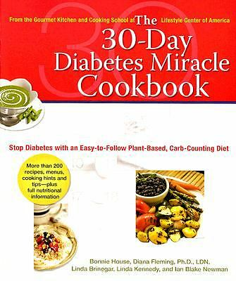 The 30-Day Diabetes Miracle Cookbook: Stop Diabetes with an Easy-to-Follow Plant