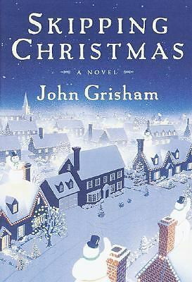 Skipping Christmas: A Novel, John Grisham, Good Book