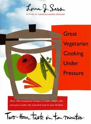 Great Vegetarian Cooking Under Pressure,Sass, Lorna J.,  Acceptable  Book