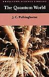 The Quantum World (Princeton Science Library), Polkinghorne, John C., Acceptable
