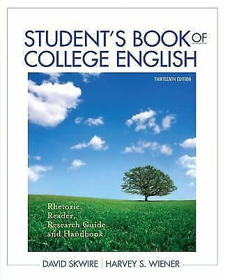 Student's Book of College English: Rhetoric, Reader, Research Guide and Handboo
