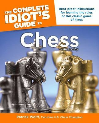The Complete Idiot's Guide to Chess, Third Edition, Wolff, Patrick, Good Book