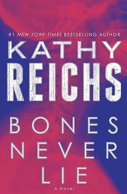 Bones Never Lie: A Novel (Temperance Brennan), Reichs, Kathy, Good Book