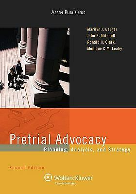 Pretrial Advocacy: Planning, Analysis, and Strategy (Coursebook), Leahy, Monique