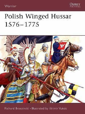 Polish Winged Hussar 1576-1775 (Warrior) by Brzezinski, Richard
