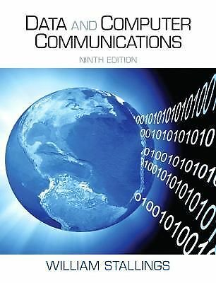 Data and Computer Communications (9th Edition) by Stallings, William