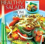Healthy Salads From Southeast Asia, Bhumichitr, Vatcharin, Acceptable Book