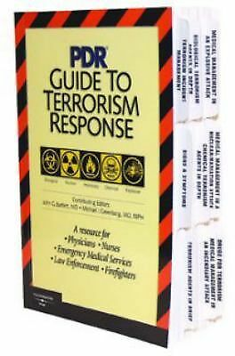 PDR Guide to Terrorism Response: A Resource for Physicians, Nurses, Emergency M
