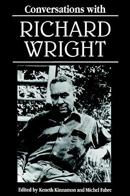 Conversations with Richard Wright (Literary Conversations) by