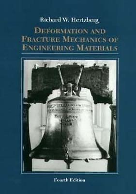 Deformation and Fracture Mechanics of Engineering Materials  Hertzberg, Richard