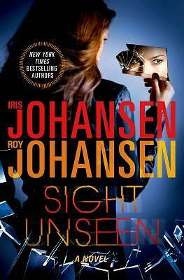 Sight Unseen by Johansen, Iris, Johansen, Roy