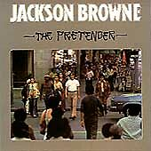 Pretender by Jackson Browne