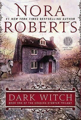 Dark Witch: Book One of The Cousins O'Dwyer Trilogy, Roberts, Nora, Good Book