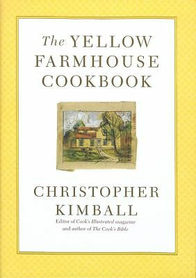 The Yellow Farmhouse Cookbook, Christopher Kimball, Acceptable Book